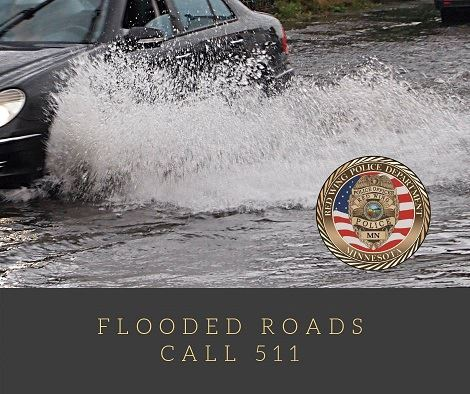 "Image of a vehicle driving through water above the words ""Flooded Roads; Call 511"" and the RWP"