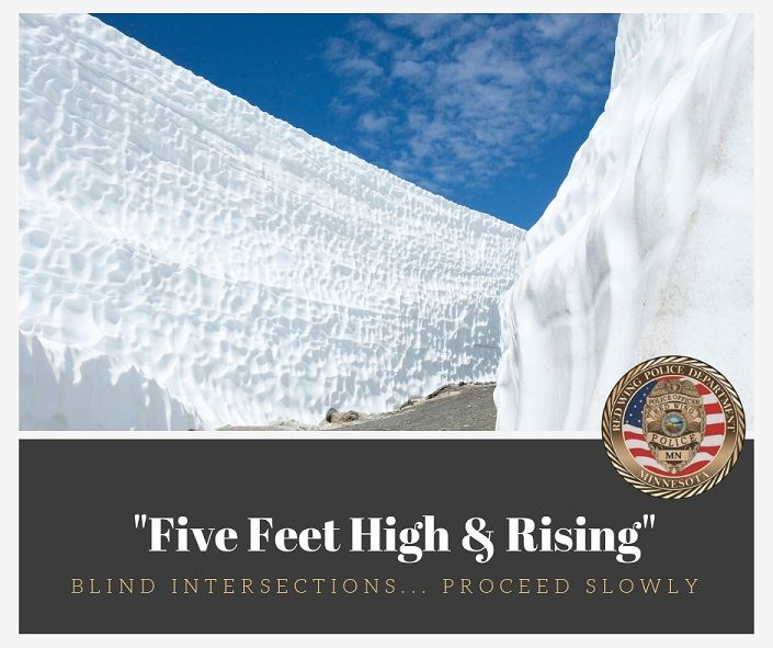 "Image of towering snow drifts with the words ""Five Feet High & Rising; Blind Intersection...Proce"