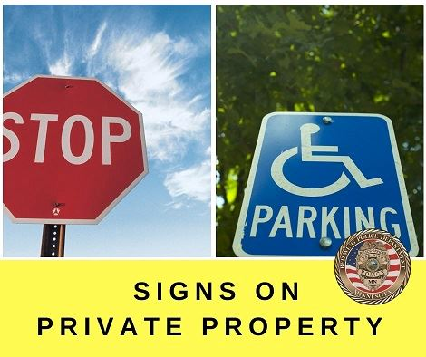 "Image of traffic signs above the words ""Sings on Private Property"" and the RWPD seal"